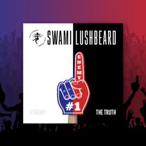 Swami Lushbeard - The Truth