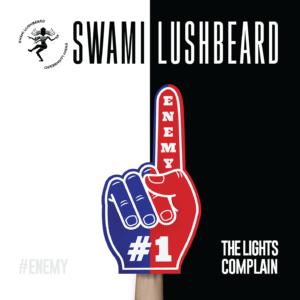 "Swami Lushbeard ""The Lights Complain"" Album Art"