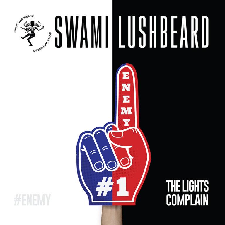 "Swami Lushbeard - ""The Lights Complain"" Cover Art"